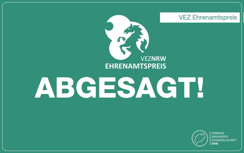 Absage der Ehrenamtsgala zum VEZ Ehrenamtspreis in Köln